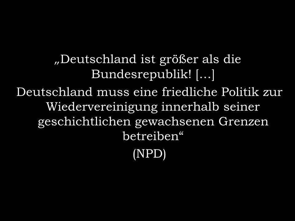 """""""Deutschland ist größer als die Bundesrepublik! […]"""